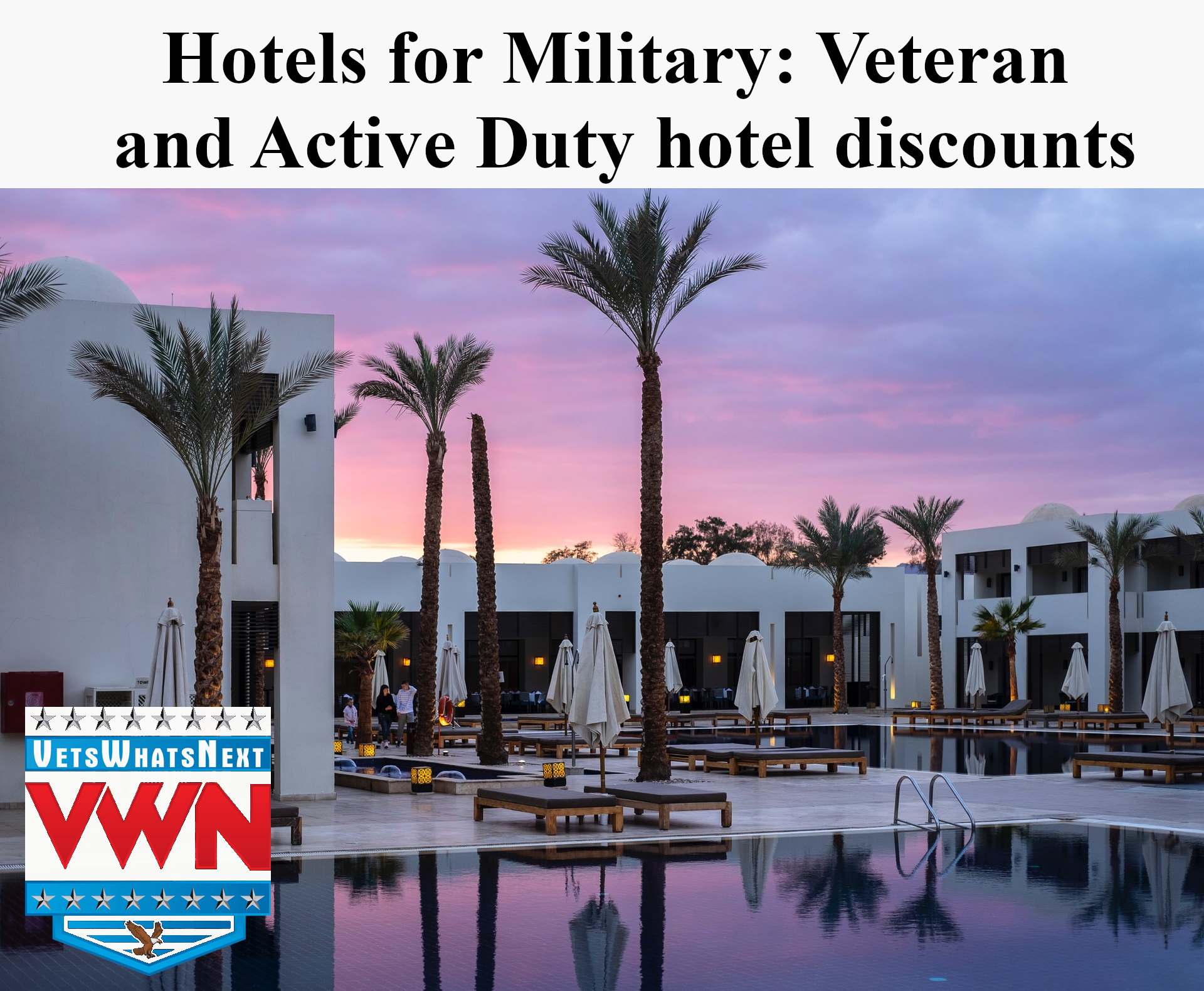 Hotels for Military- Vets Whats Next
