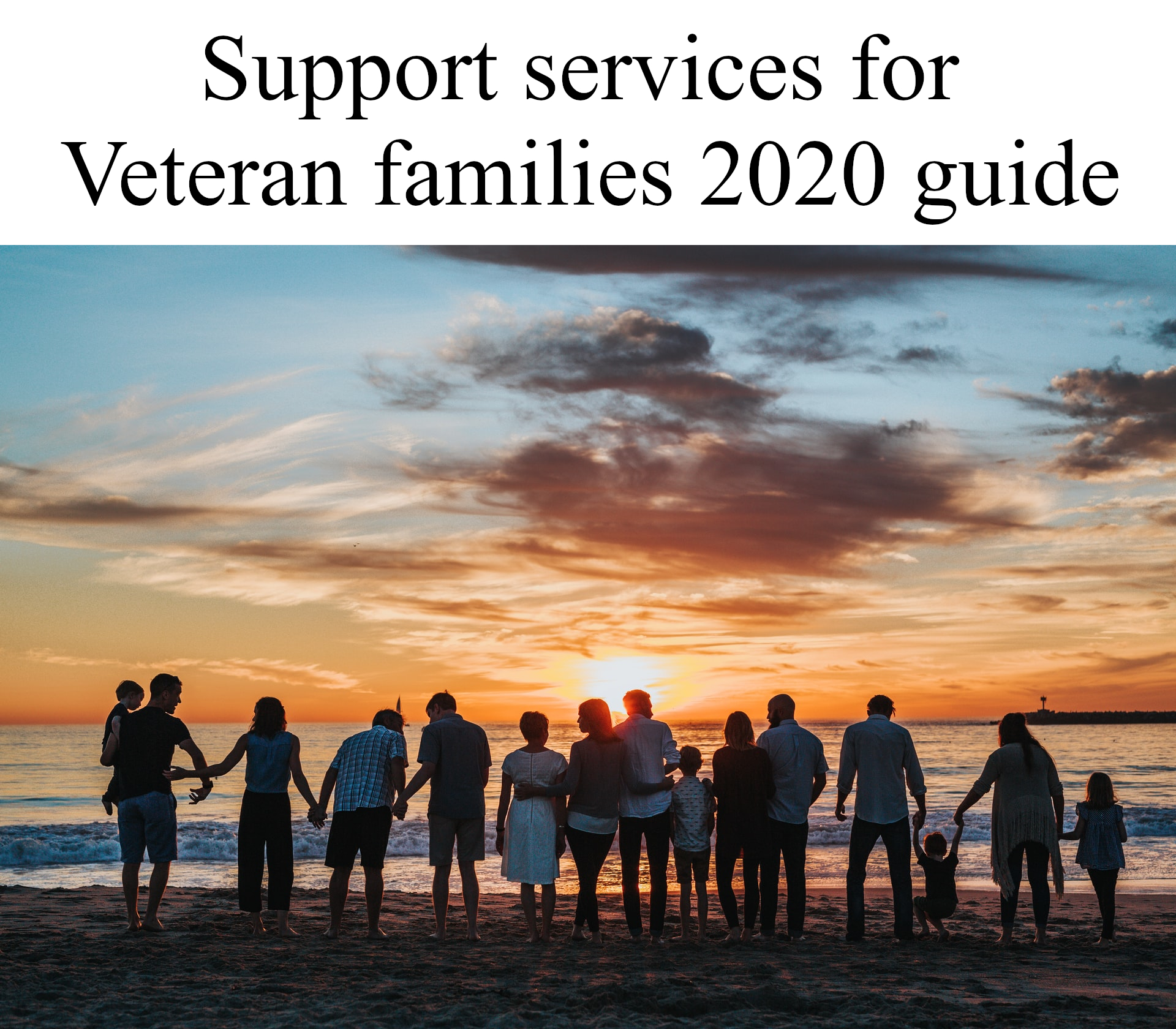 Support services for Veteran families 2020 Guide | Vets Whats Next