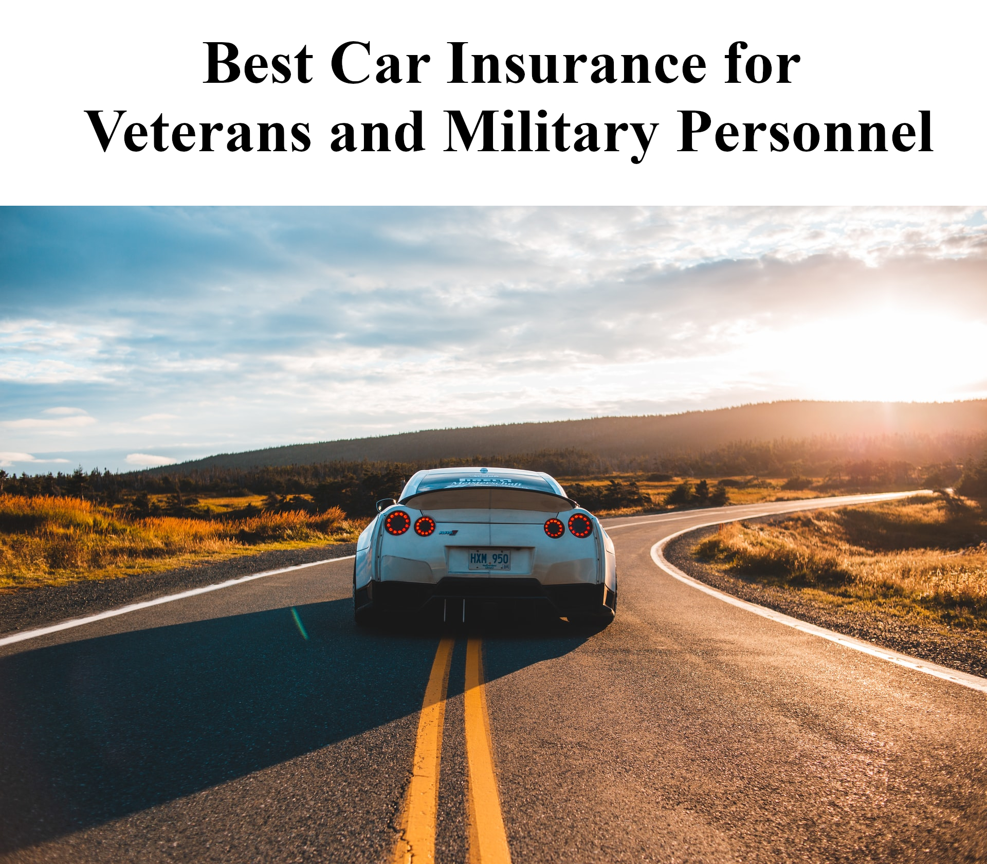 Best Car Insurance for Veterans and Military Personnel